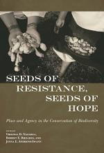 Seeds of Resistance, Seeds of Hope