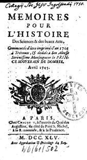 Mémoires pour l'histoire des sciences et des beaux arts: 1745,2, Volume 1745, Issue 2