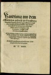 Handlung inn dem offentlichen Gesprech zu Straßburg iüngst im Synodo gehalten