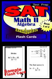 SAT Math Level II Test Prep Review--Exambusters Algebra 1 Flash Cards--Workbook 1 of 2: SAT II Exam Study Guide