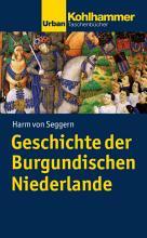 Geschichte der Burgundischen Niederlande PDF