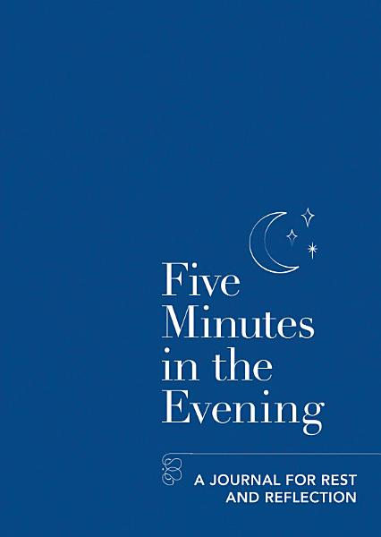 Download Five Minutes in the Evening Book
