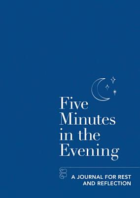 Five Minutes in the Evening