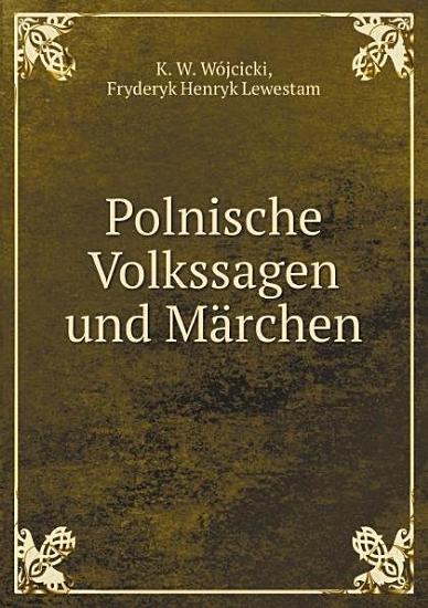 Polnische Volkssagen und M rchen PDF