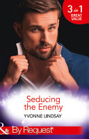 Seducing The Enemy  The Wayward Son  The Master Vintners  Book 1    A Forbidden Affair  The Master Vintners  Book 2    The High Price of Secrets  The Master Vintners  Book 4   Mills   Boon By Request  PDF