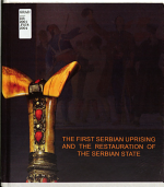 The First Serbian Uprising and the Restoration of the Serbian State PDF