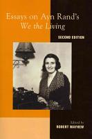 Essays on Ayn Rand s We the Living PDF