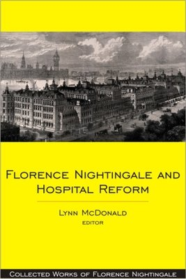 Florence Nightingale and Hospital Reform