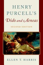 Henry Purcell's Dido and Aeneas: Edition 2