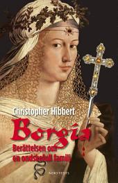 Borgia: Berättelsen om en ondskefull familj