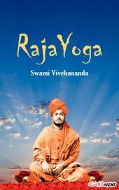 Raja Yoga: Art of Living