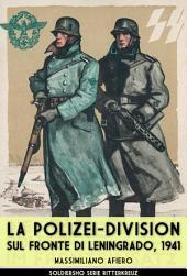 La Polizei-Division sul fronte di Leningrado, 1941