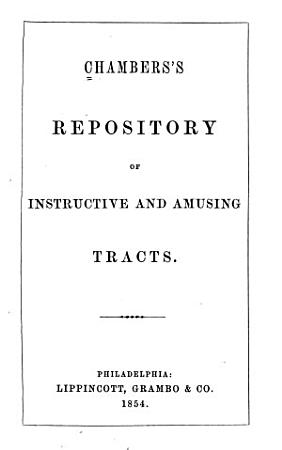 Chambers s Repository of Instructive and Amusing Tracts PDF