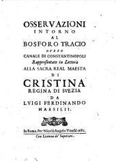 Osservazioni intorno al Bosforo Tracio overo canale di Constantinopoli. - Roma, Tinassi 1681