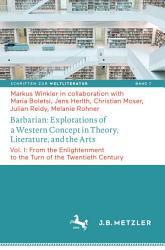 Barbarian  Explorations of a Western Concept in Theory  Literature  and the Arts PDF