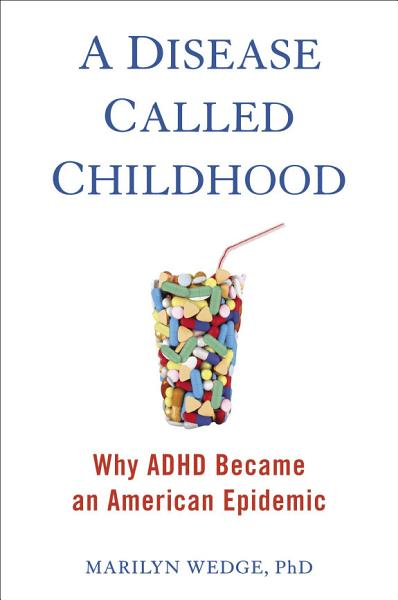 Download A Disease Called Childhood Book