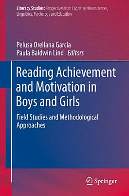 Reading Achievement and Motivation in Boys and Girls