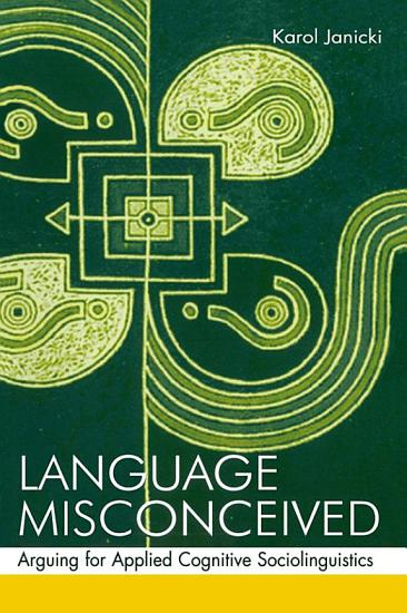 Language Misconceived PDF