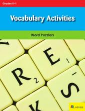 Vocabulary Activities: Word Puzzlers for Grades K-1