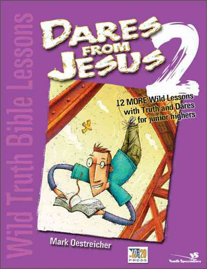 Wild Truth Bible Lessons   Dares from Jesus 2 PDF
