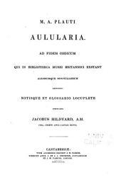 M.A. PLauti Aulularia ...