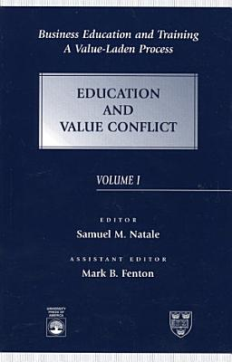 Business Education and Training  Education and value conflict
