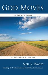 God Moves: The end of a journey and the start of a pilgrimage
