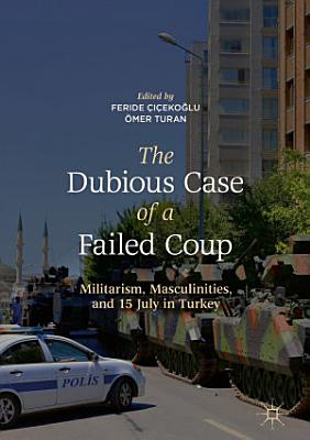 The Dubious Case of a Failed Coup