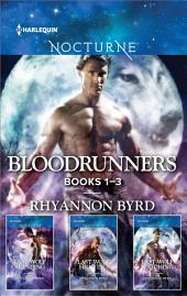 Rhyannon Byrd Bloodrunners Series Books 1-3: Last Wolf Standing\Last Wolf Hunting\Last Wolf Watching