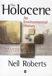 The Holocene: An Environmental History, Edition 2