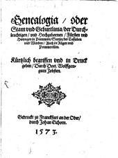 Genealogia oder Stam und Geburtlinia der durchleuchtigen und hochgebornen Fürsten und Hertzogen in Pommern, Stettin, der Cassuben und Wenden, auch in Rügen und Pommerellen
