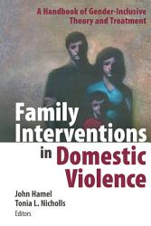 Family Interventions In Domestic Violence Book PDF