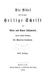 Die Bible  oder Die ganze Heilige Schrift des Alten und Neuen Testaments PDF