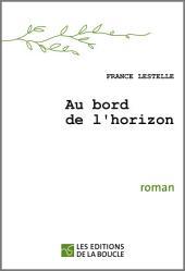 Au bord de l'horizon: Prix Bachet de Méziriac 2009