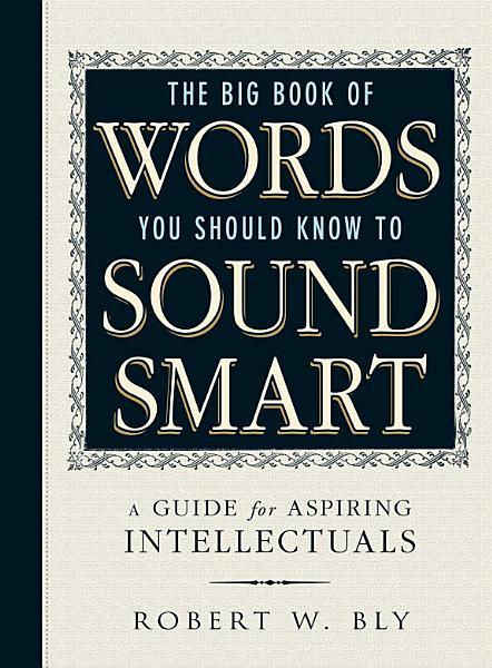 Download The Big Book Of Words You Should Know To Sound Smart Book