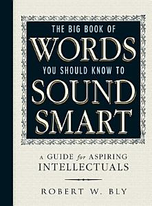 The Big Book Of Words You Should Know To Sound Smart PDF