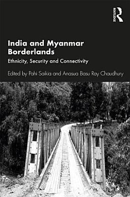 India and Myanmar Borderlands PDF