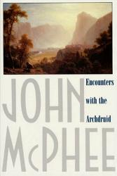 Encounters With The Archdruid Book PDF