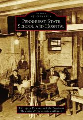 Pennhurst State School and Hospital