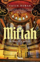 Miftah: Bir Ayasofya Romanı