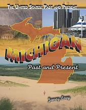 Michigan: Past and Present