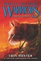 Warriors  Omen of the Stars  2  Fading Echoes PDF