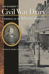 Sam Richards S Civil War Diary Book PDF