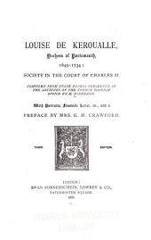 Louise de Keroualle, Duchess of Portsmouth, 1649-1734: Society in the Court of Charles II