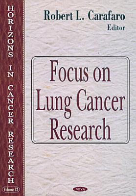 Focus on Lung Cancer Research