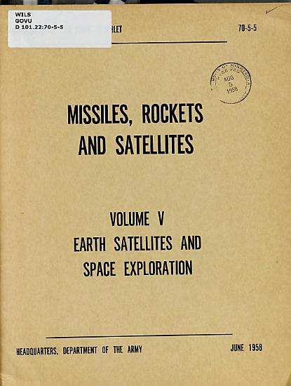 Missiles  Rockets and Satellites  Earth satellites and space exploration PDF
