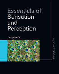Essentials Of Sensation And Perception Book PDF