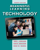 Meaningful Learning with Technology: Edition 4