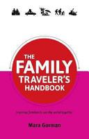 The Family Traveler s Handbook