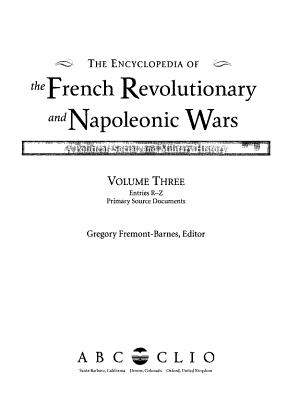 The Encyclopedia of the French Revolutionary and Napoleonic Wars PDF